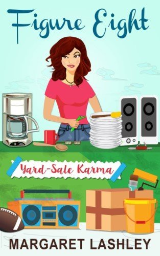 Figure Eight: Yard-Sale Karma