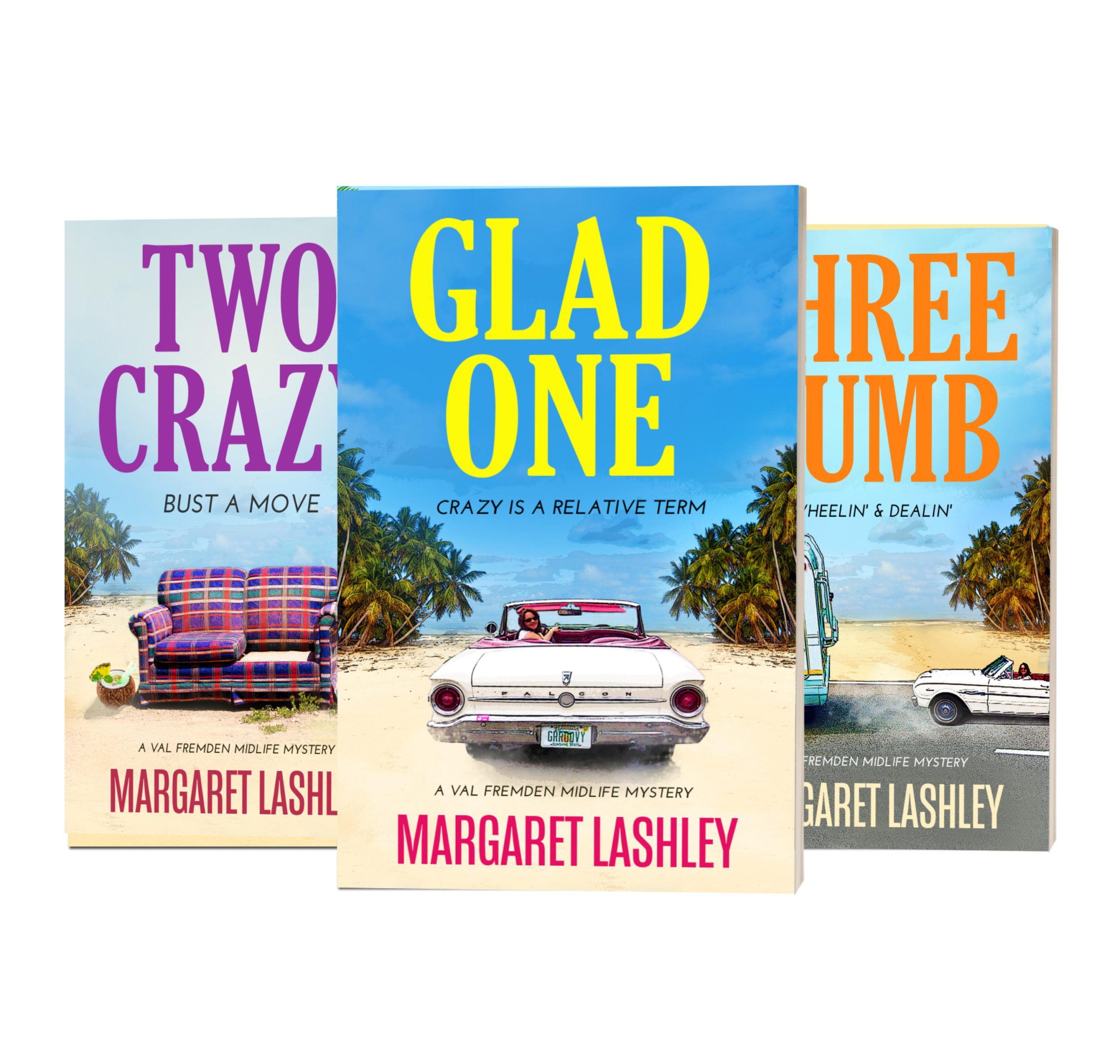 Box Set: Glad One, Two Crazy and Three Dumb